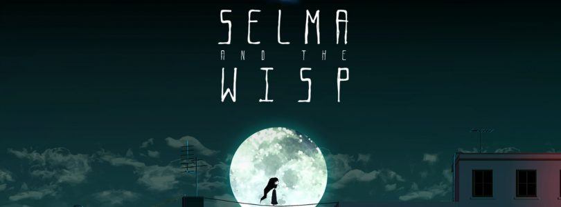 Selma and the Wisp – játékteszt
